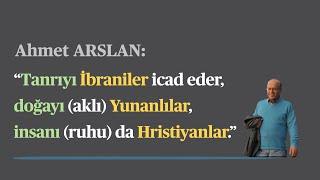 Ahmet Arslan   Bilimsel düşüncenin gelişimi ve dinlerin doğuşu (seslendirme)