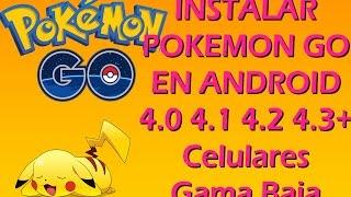 Instalar Pokemon go para android Jelly bean 4.1/4.2/ 4.3 NO ROOT