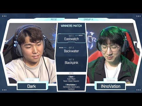 [2018 GSL Season 2] Code S Ro.32 Group H Match3 Dark vs INnoVation