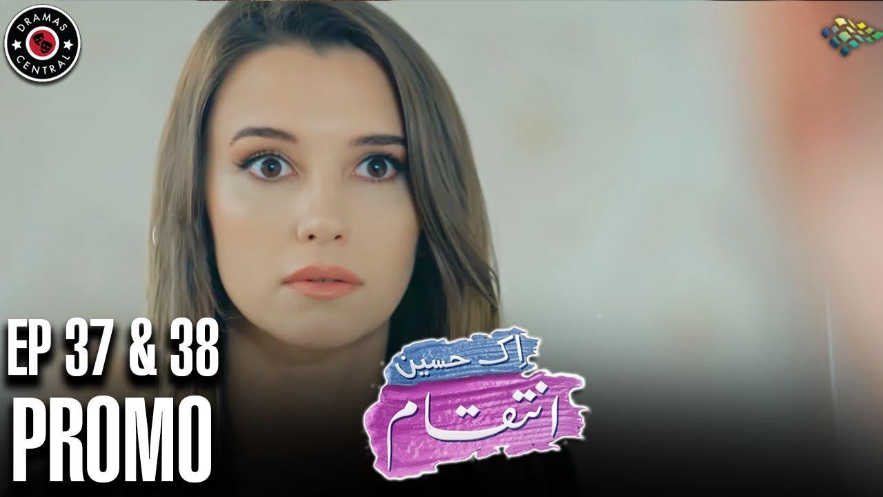 Ek Haseen Intiqam | Episode 37 and 38 Promo | Turkish Drama | Leyla Lydia | Furkan Andic | DC