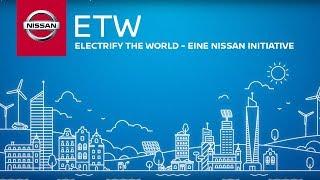 Electrify the World - Eine Initiative für Nachhaltigkeit von NISSAN