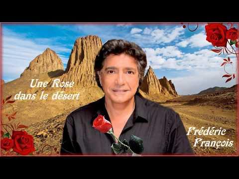 Frédéric François ~🌷 Une rose dans le désert 🌷