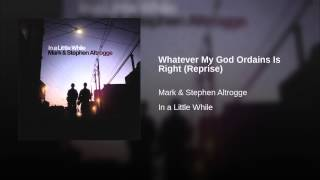 Whatever My God Ordains Is Right (Reprise)