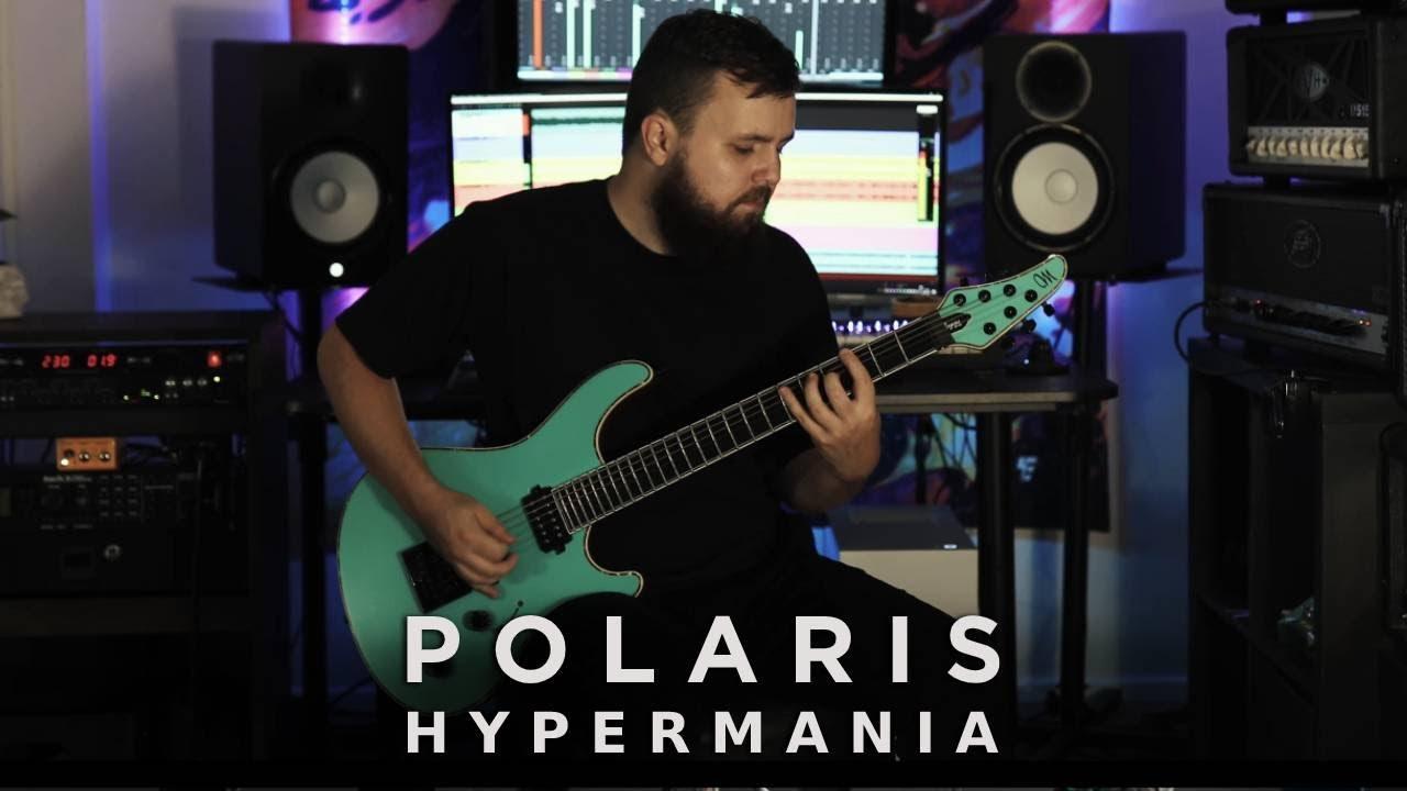 Polaris - HYPERMANIA [Guitar Playthrough]