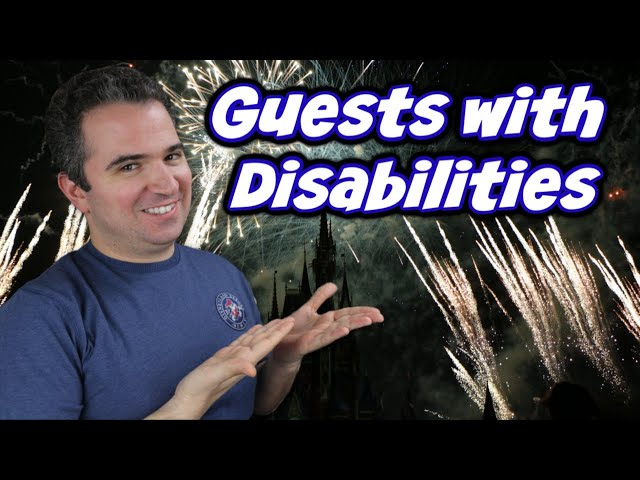 Guide for Guests with Disabilites at Disney World