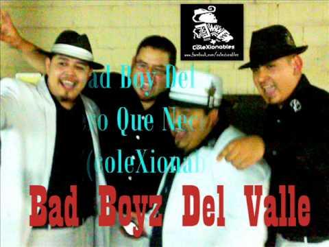 Los Bad boyz Del Valle  Eres Clika coleXionables