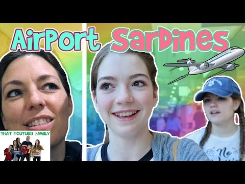 Sardines at the Airport - Hide and Seek / That YouTub3 Family