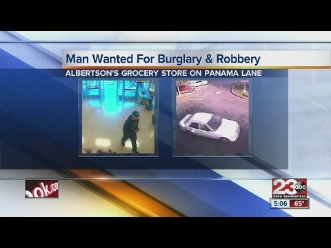 Police: Man wanted for robbery and burglary of Albertson's