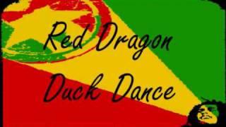 Red Dragon - Duck Dance