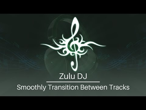 Zulu DJ Software Tutorial | Smoothly Transition Between Tracks