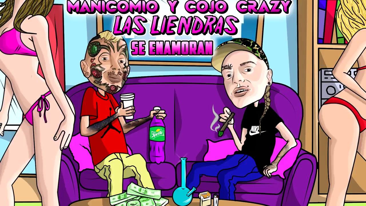 MANICOMIO Y COJO CRAZY HASTA LIENDRAS SE ENAMORAN