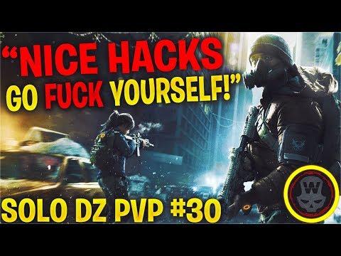 I GOT NICE HACKS! SOLO DZ PVP #30 (The Division 1.8)