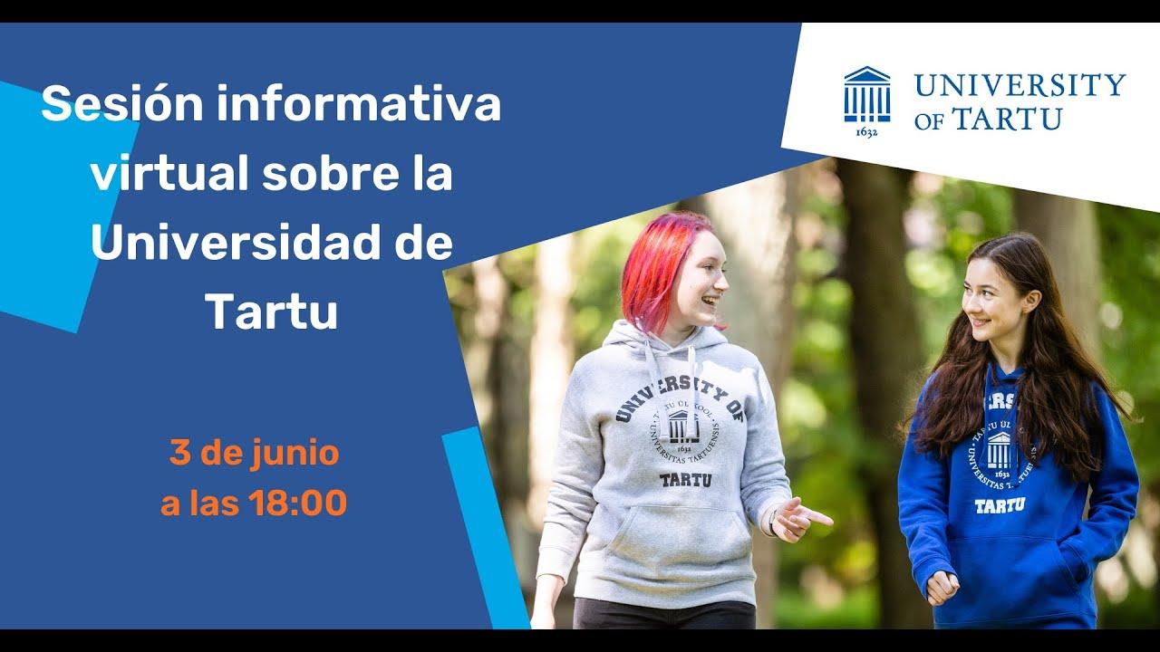 Sesión informativa virtual sobre la Universidad de Tartu - 2021