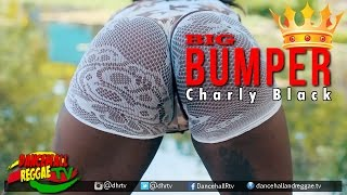 Repeat youtube video Charly Black - Big Bumper [Official Music Video] ♫Dancehall 2017
