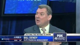 Bill Dendy: Getting The Most Out Of Your Tax Refund