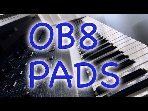 Oberheim OB8 pads - a selection of some of my presets / an amazing machine