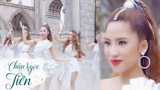 YÊU BẰNG CON TIM - CHÂU NGỌC TIÊN   Official MV   Dance Version