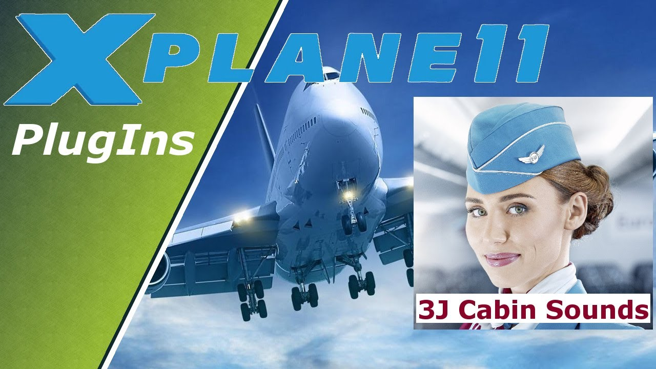 X-Plane 11 ✈️| Plugins Tipps | 3j Cabin Sounds | Deutsch German