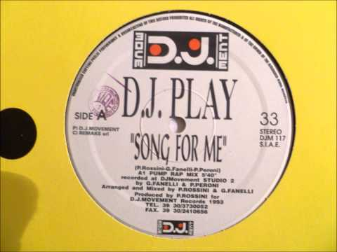 D.J. Play - Song For Me