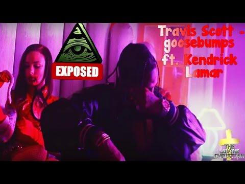 Travis Scott - goosebumps ft. Kendrick...
