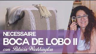 Boca de Lobo 2 por Patricia Washhington no Atelie na Tv