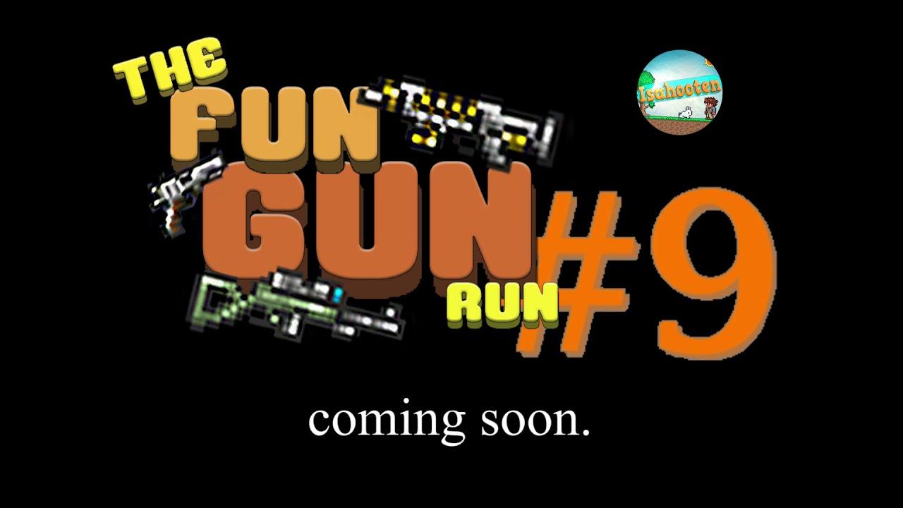 100K Subs - Fun Gun Run #9 Announcement.