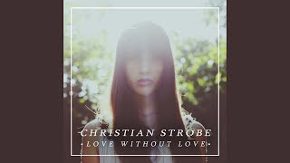 Love Without Love (Radio Edit)