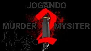 Jogando MURDER MYSISTER X - Roblox