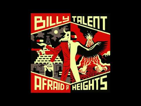Billy Talent Afraid of Heights Full Album HQ