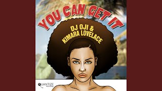 You Can Get It (DJ Oji