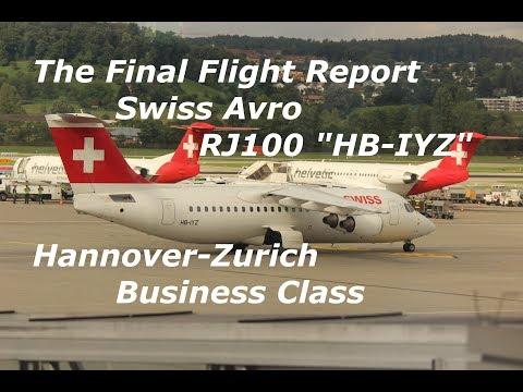 The Final Avro Flight Report: Hannover-Zurich Swiss Business Avro RJ100