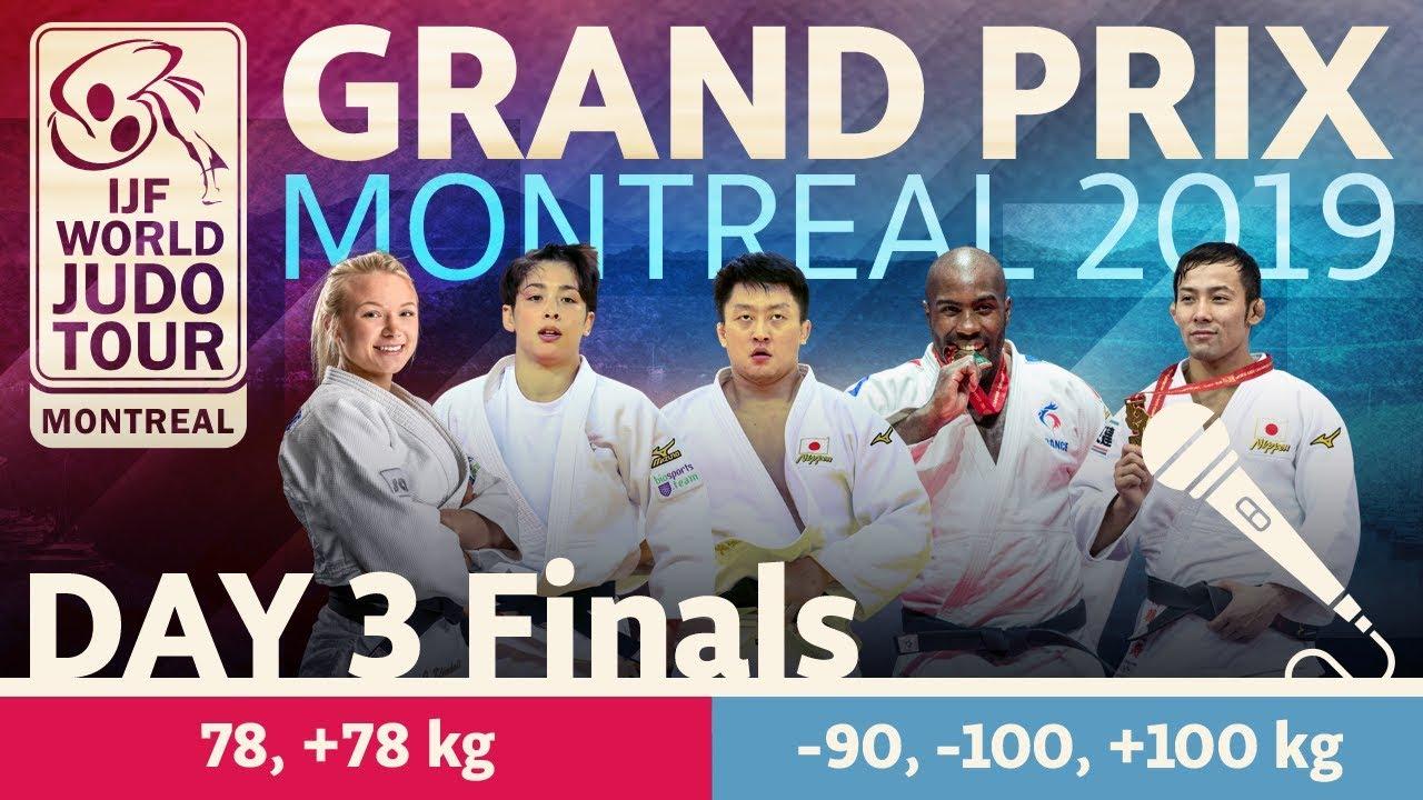 Judo Grand Prix Montreal 2019 Day 3 Final Block Youtube