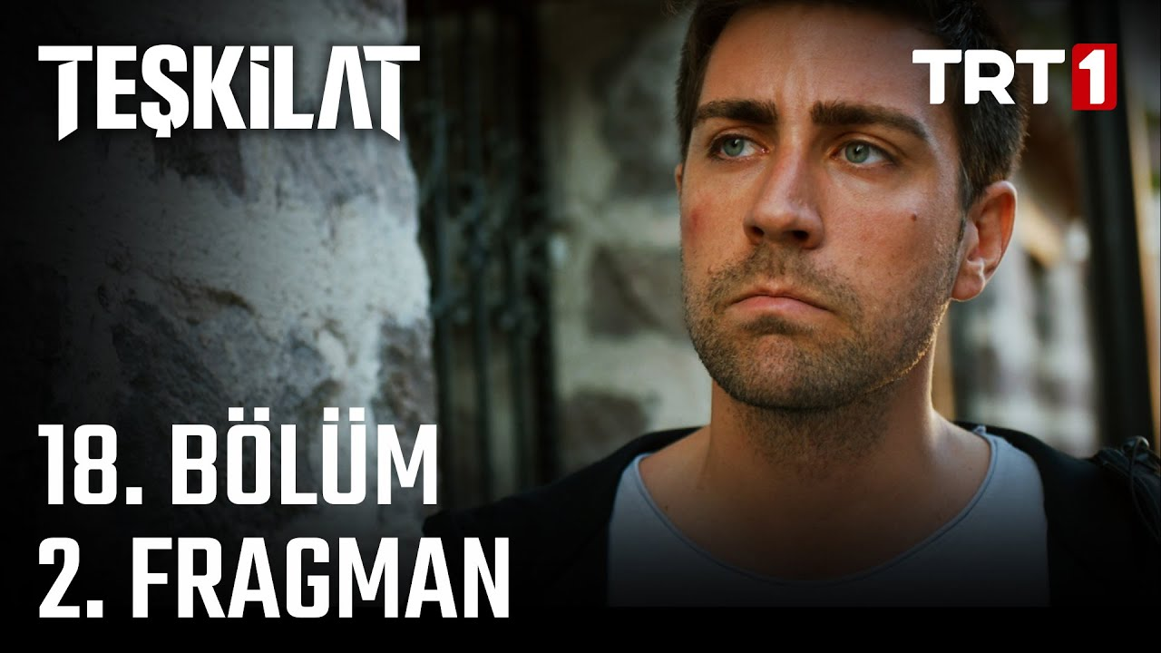 Download Teşkilat 18. Bölüm 2. Fragman