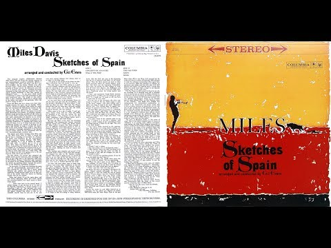 Miles Davis - Sketches Of Spain (Columbia Records, 1960) [Stereo]