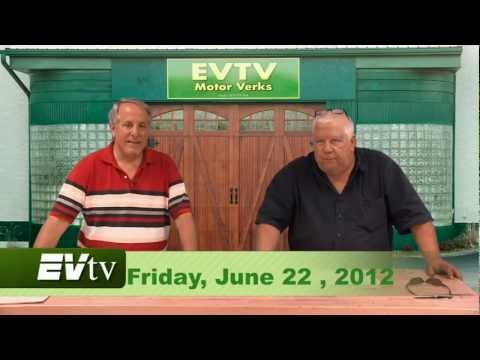 EVTV Friday Show - June 22, 2012