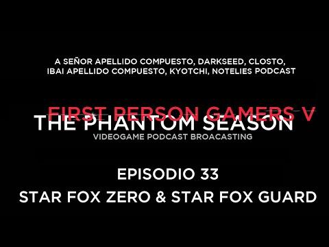 First Person Gamers PSx33 – Star Fox Zero & Star Fox Guard