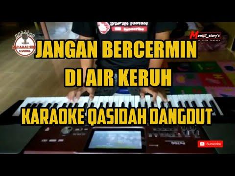 Jangan Bercermin di Air Keruh - Nasida Ria - Karaoke [Vidio Lirik]