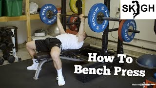 Bench Press Technqiue [SKIGH Training EP. 3]