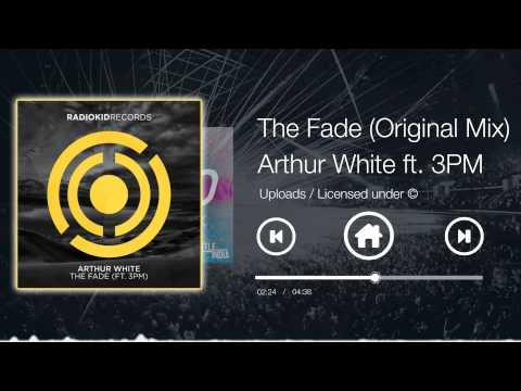 Arthur White feat. 3PM - The Fade (Original Mix)