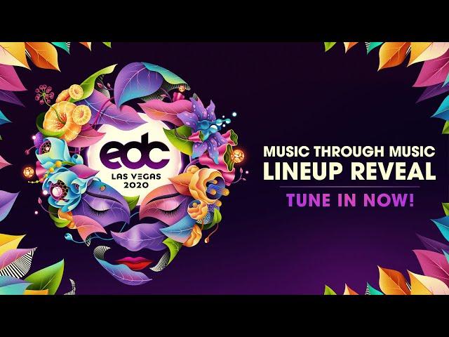EDC Las Vegas 2020 Lineup Reveal - Music Through Music on Night Owl Radio