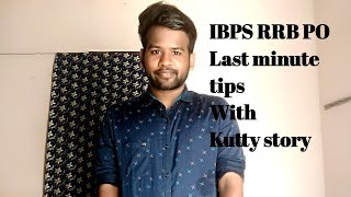BPS RRB PO last minute tips with my Real life story Motivational🔥 kutty story
