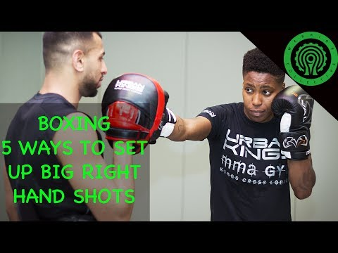Boxing 5 Ways to Vary and Set up Big Right Hand Shots Tutorial