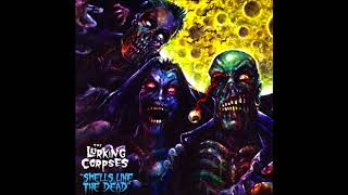 The Lurking Corpses -  Smells Like The Dead