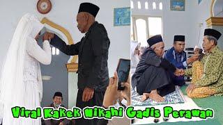 HEBOH & VIRAL !!! Kakek Ini Nikahi Gadis Perawan di Lombok Tengah Bikin Yang Muda-Muda Pada Iri
