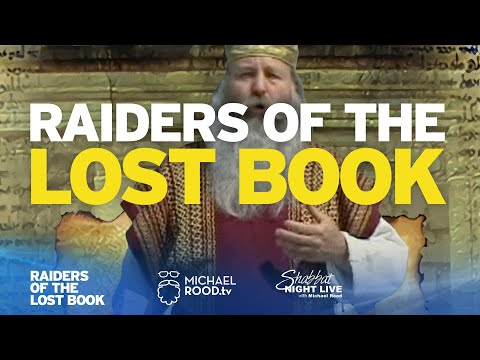 Raiders Of The Lost Book - Ep 1 - By Michael Rood