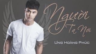 Người Ta Nói Ver 2003 - Ưng Hoàng Phúc | Official Music Video