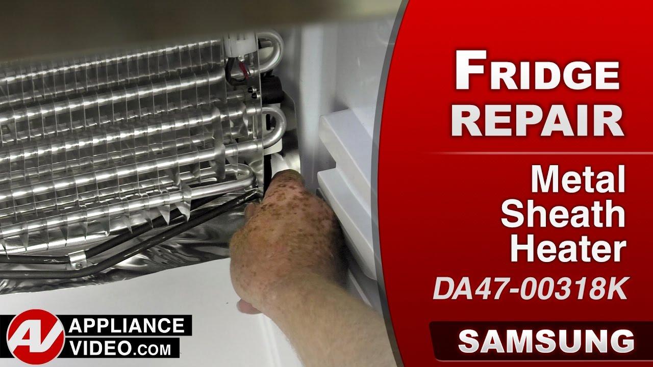 Heater Fixer Samsung Refrigerator Metal Sheath Heater Repair Diagnostic