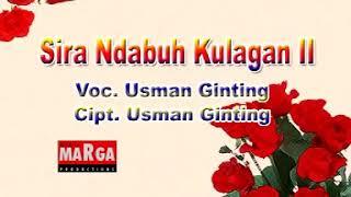 Lagu KARO SIRA NDABUH KULAGAN voc Usman Ginting