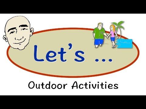 Let's... | Outdoor Activities | English Speaking Practice | ESL | EFL