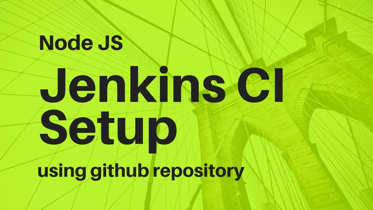 Jenkins CI setup for Node JS using Github